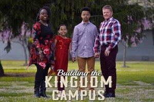 Building the Kingdom Campus